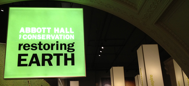 Abbott Hall of Conservation – Restoring Earth Exhibit
