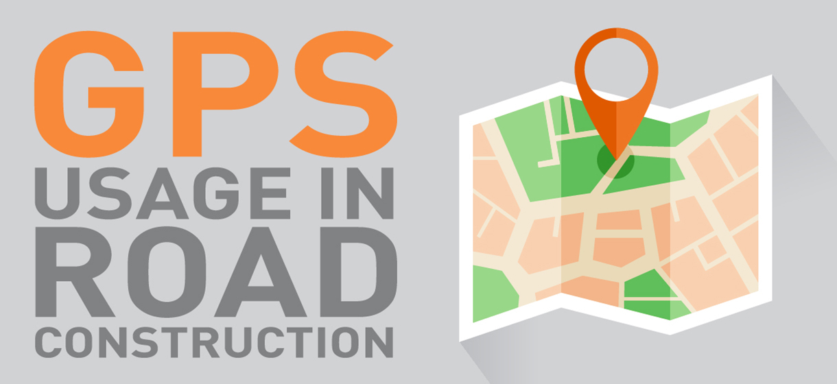 Global Positioning System Usage in Road Construction