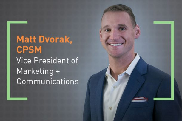 Matt Dvorak Promoted to Vice President of Marketing + Communications