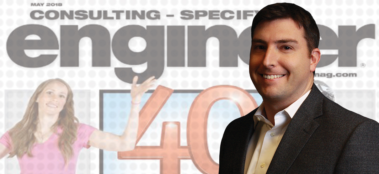 "Senior Electrical Engineer John Fetter recognized in CSE's ""40 Under 40"""