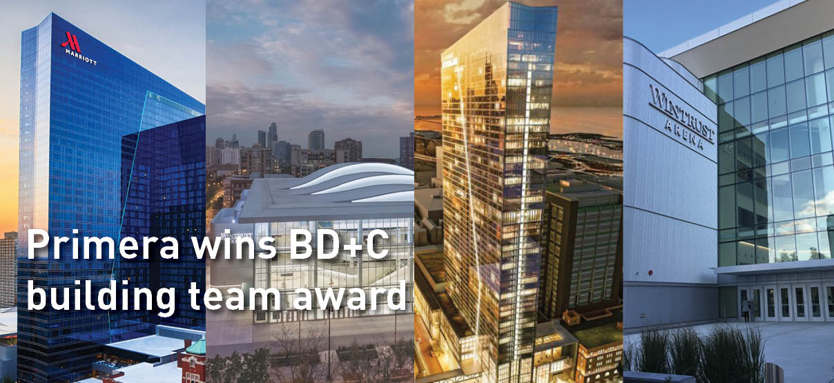 Primera Projects Recognized with BD+C Building Team Award