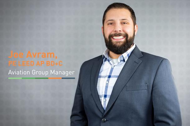 Primera Welcomes Joseph Avram, PE, LEED AP BD+C, Aviation Group Manager