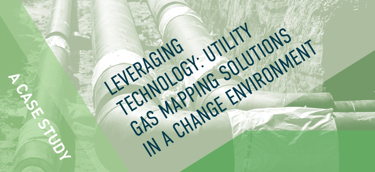 Leveraging Technology: Utility Gas Mapping Solutions in a Change Environment