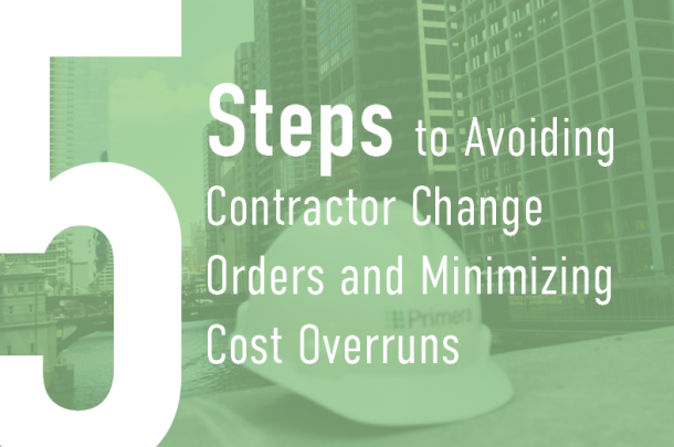 5 Steps to Avoiding Contractor Change Orders and Minimizing Cost Overruns