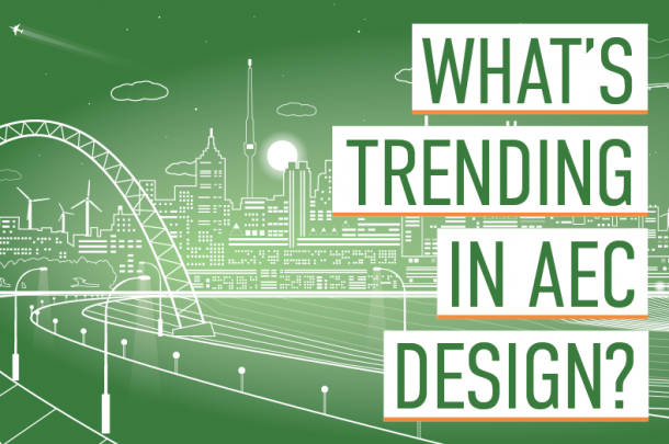 Shaping the Future of AEC: Design Trends for 2020
