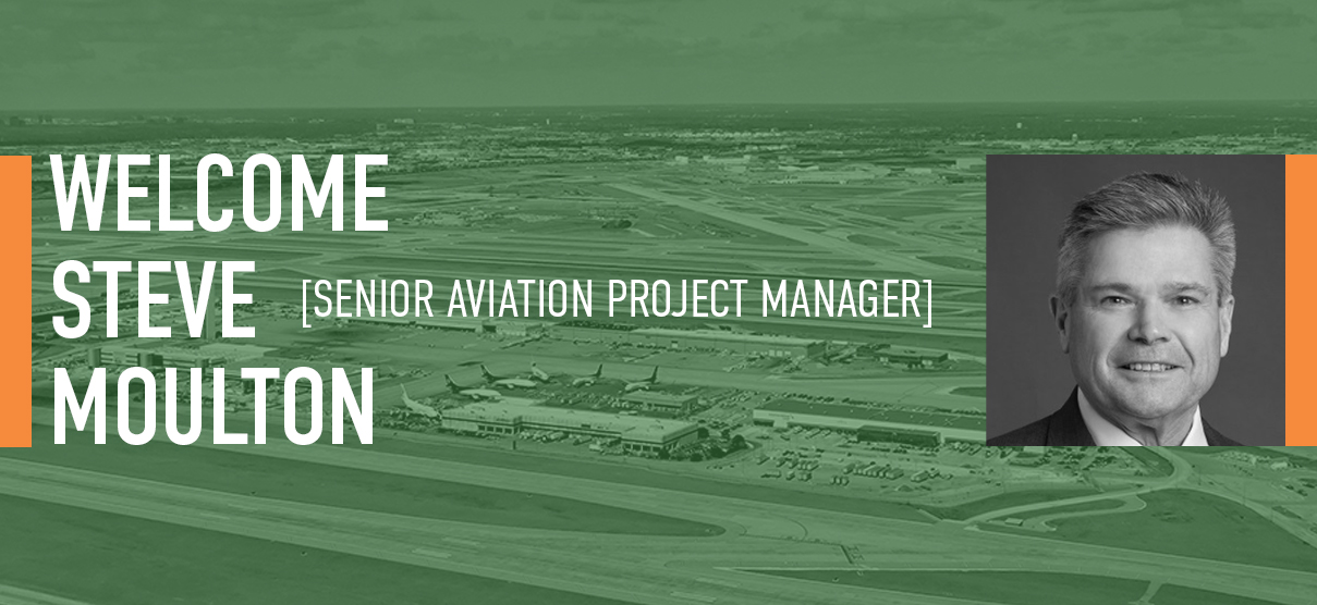 Primera Welcomes Steve Moulton, Aviation Senior Project Manager