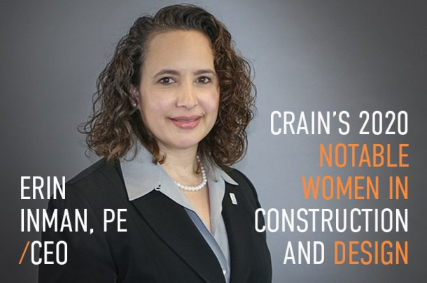 President & CEO, Erin Inman, Recognized in Crain's 2020 Notable Women in Construction and Design
