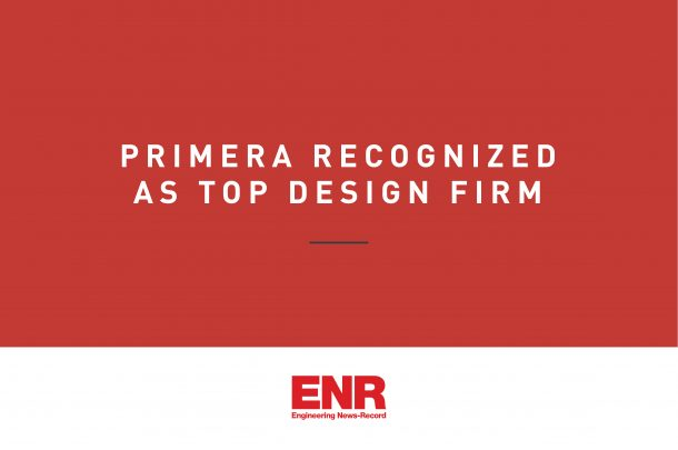 Primera ranked in 2020 ENR's Top Design Firms List