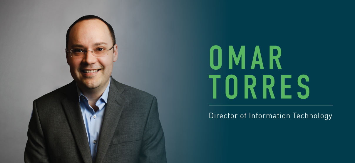 Omar Torres Promoted to Director of Information Technology