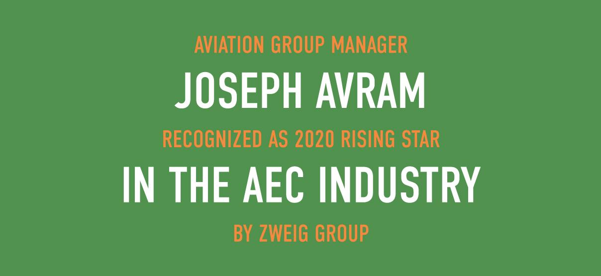 Joseph Avram Recognized as 2020 Rising Star in the AEC Industry