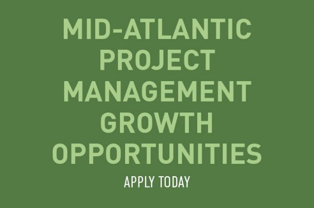 Project Management Opportunities to Support Growth in Mid-Atlantic Region