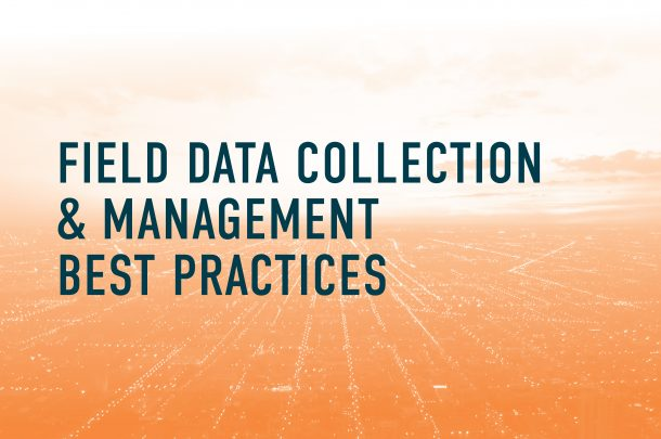 Field Data Collection and Management Best Practices