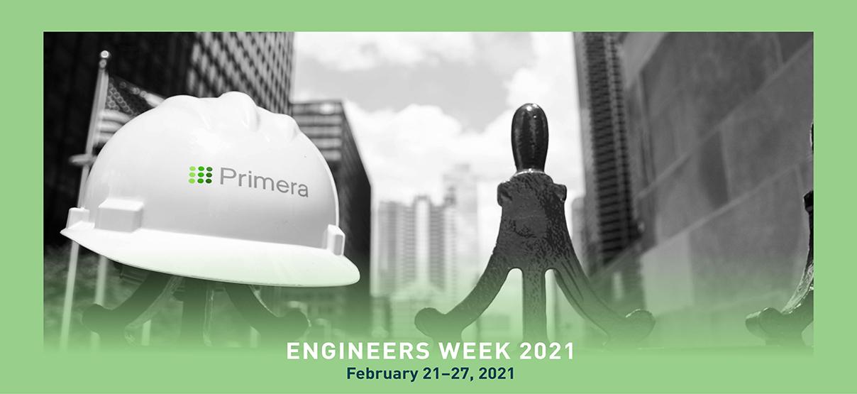 Primera Celebrates Engineers and National Engineers Week