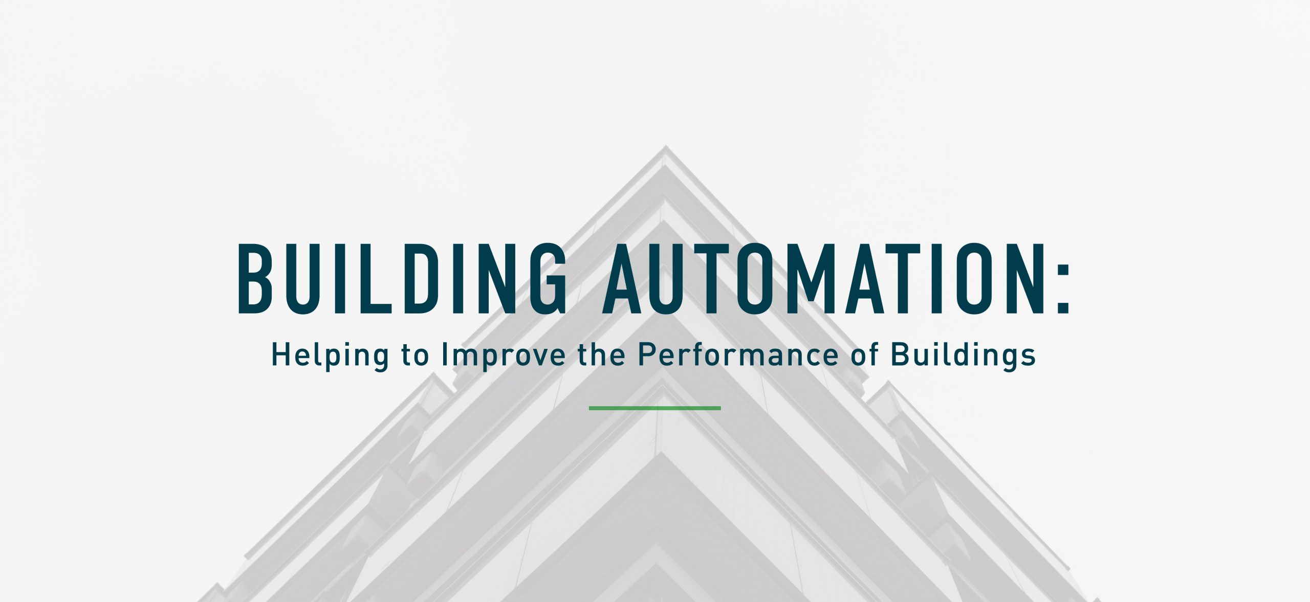 Building Automation: Improving Building Performance