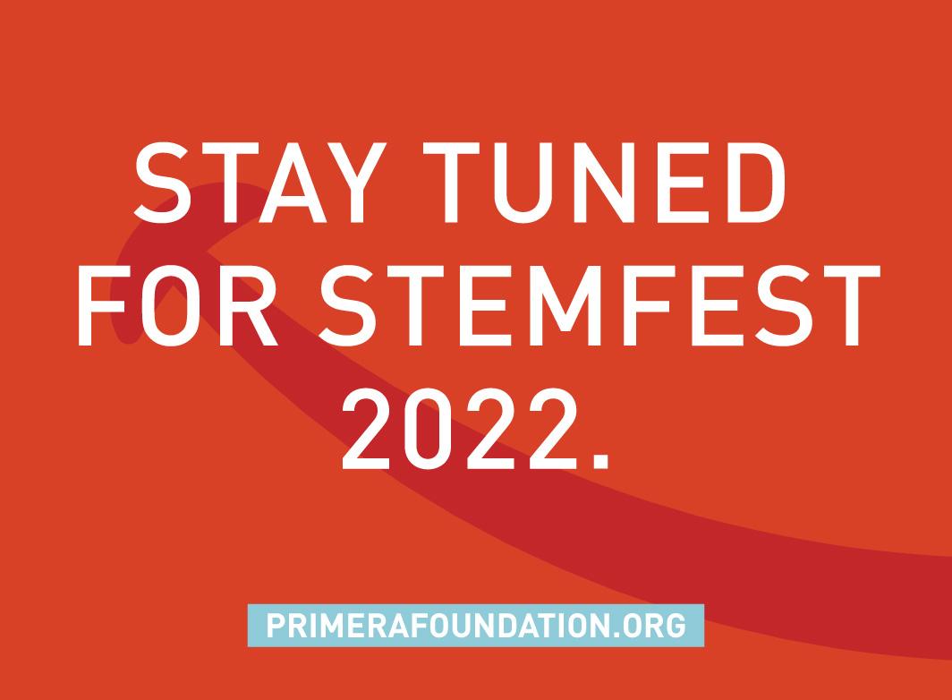 Congratulations Primera Foundation: Inaugural STEMFEST Raises Nearly $60K!
