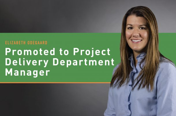 Elizabeth Odegaard Promoted to Project Delivery Department Manager